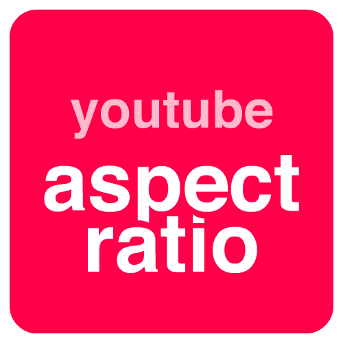 youtube aspect ratio